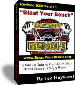Lee Hayward's Blast Your Bench Program