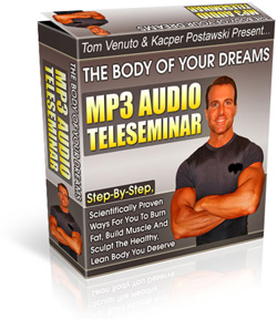 Tom Venuto's 4 Part MP3 Fat Loss Teleseminar