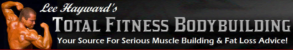 Lee Hayward's Total Fitness Bodybuilding