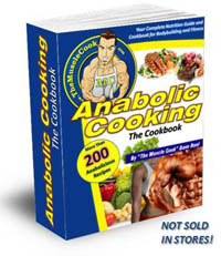 Anabolic Cooking - The Bodybuilder's Cookbook!
