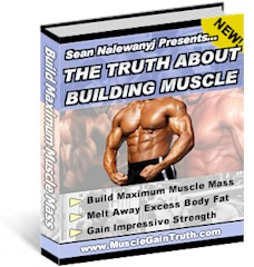 The Truth About Building Muscle
