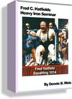 Dr. Squat Fred Hatfield's Heavy Iron Seminar